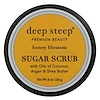 Deep Steep, Sugar Scrub, Honey Blossom, 8 oz (226 g)